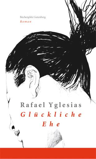 Glückliche Ehe, Rafael Yglesias